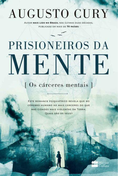 dica de livro - augustu cury - prisioneiros da mente